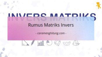 Rumus Matriks Invers Dan Contoh Soal