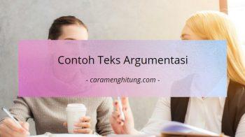 Pengertian Dan Contoh Teks Argumentasi