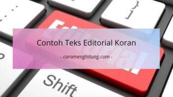 Contoh Teks Editorial Koran / Tajuk Rencana